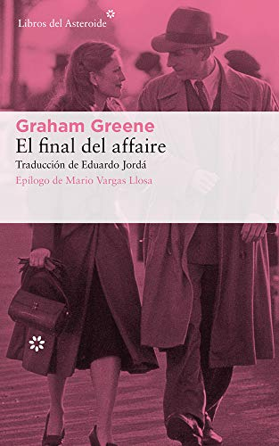 El final del affaire: 221 (Libros del Asteroide)